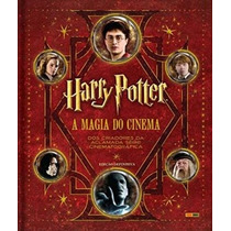 Livro Harry Potter A Magia Do Cinema - Capa Dura - Português
