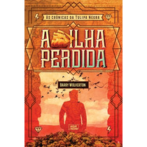 Livro A Ilha Perdida - Barry Wolverton, Ronaldo Rogerio Frei