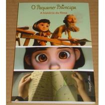 O Pequeno Principe A Historia Do Filme Livro Novo