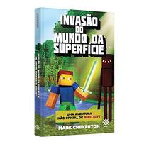 Invasão Do Mundo Da Superfície Aventura Nãooficial Minecraft