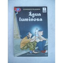 Livro: Água Luminosa - Domingos Pellegrini - 1ª Edição