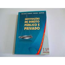Livro Instituições De Direito Publico E Privado Envio 2,00