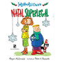 Judy Moody E Chiclete Natal Super Legal Ed. Salamandra