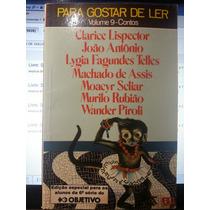Livro: Para Gostar De Ler 09 - Contos: Clarice Lispector...