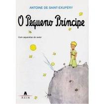O Pequeno Príncipe - Antonie De Saint Exupéry Frete Gratis