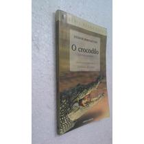 Livro O Crocodilo E Outras Histórias - Tatiana Belinky