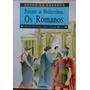 Próximo Ao Mediterrâneo Os Romanos - Povos Do Passado