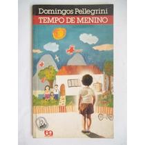 Tempo De Menino - Domingos Pellegrini - Ed Ática