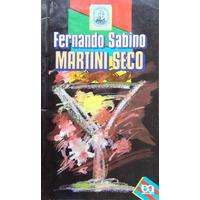 Martini Seco - Fernando Sabino
