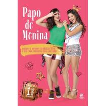 Livro Papo De Menina Beleza Teen Mariany Nathany Youtube