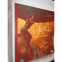 * Livro - Ali Babá E Os Quarenta Ladrões - Infanto Juvenil