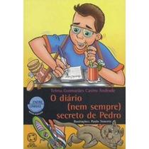 O Diário Nem Sempre Secreto De Pedro Atual Editora