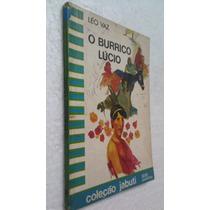 Livro O Burrico Lúcio - Léo Vaz