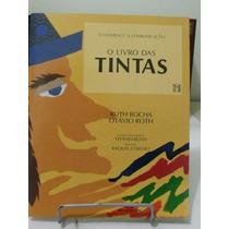 O Livro Das Tintas - Ruth Rocha / Otávio Roth