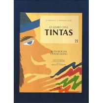 O Livro Das Tintas - Ruth Rocha - Fj.jr