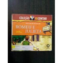 Romeu E Julieta Ilustrado - Coleção Recontar - Marcos Maffei