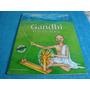 Livro Usado - Gandhi - O Heroi Da Paz - Arte Som