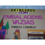 Livro Embalagens Vazias Thereza Chemell Arte Som