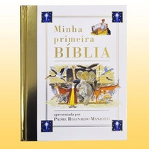 Minha Primeira Bíblia Infantil Crianças Pe Reginaldo Manzott