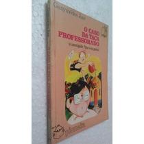 Livro O Caso Da Taça Professorado - Ganymedes Jose