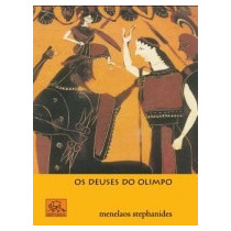 Os Deuses Do Olimpo - Menelaos Stephanides