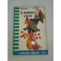 O Burrico Lucio - Leo Vaz - Coleção Jabuti