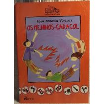 Livro: Strausz, Rosa A. - Os Meninos-caracol - Frete Grátis