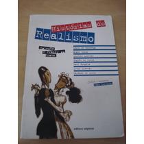 Livro:histórias Do Realismo - Col. O Prazer Da Prosa - 2ª Ed