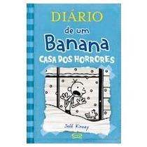 Diário De Um Banana: Casa Dos Horrores - Volume 6