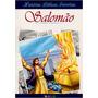 Histórias Bíblicas Favoritas- Salomão- A Bíblia Para Criança