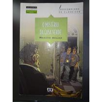 Livro O Mistério Da Casa Verde/ Moacyr Scliar/àtica