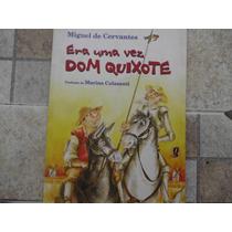 Livro Era Uma Vez Dom Quixote