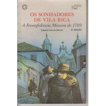 Os Sonhadores De Vila Rica