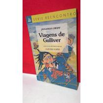 Livro Série Reencontro Viagens De Guliver - Jonathan Swift