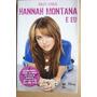 Hannah Montana E Eu - Miley Cyrus