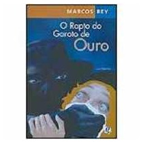 Livro O Rapto Do Garoto De Ouro - Marcos Rey
