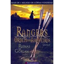 Rangers Ordem Dos Arqueiros: Ruínas De Gorlan - Volume 1