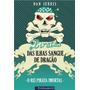 Piratas Das Ilhas Sangue De Dragao - O Rei Pirata Imortal
