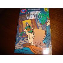 O Menino Narigudo - Walcyr Carrasco-10ª Edição