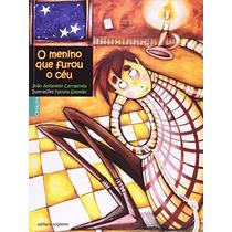 O Menino Que Furou O Céu Editora Scipione