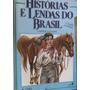 Histórias E Lendas Do Brasil - O Negrinho Do Pastoreio