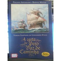 Livro: Asturiano, Poliana - A Carta De Pero Vaz De Caminha