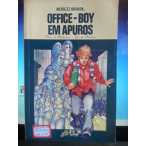 Livro: Brasil, Bosco - Office-boy Em Apuros - Frete Grátis