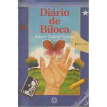 Diario De Biloca - Edson Gabriel Garcia