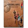 Futebol-arte Do Oiapoque Ao Chui (2013 - Edição 1)