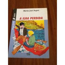 A Ilha Perdida - Maria José Dupré Vaga-lume Junior