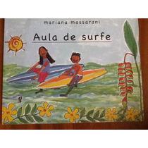 Aula De Surfe - Mariana Massarani - Envio Grátis