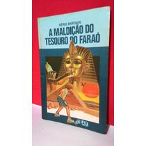 Livro A Maldição Do Tesouro Do Faraó - Sérsi B Frete Grátis