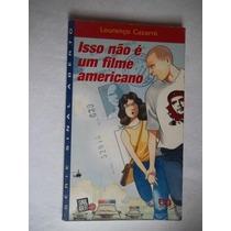 * Livro - Isso Não É Um Filme Americano - Infanto Juvenil