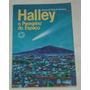 Halley O Peregrino Do Espaco Paulo De Toledo Soares Lfr6